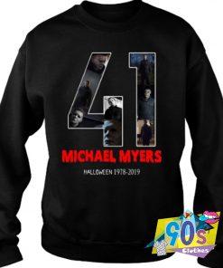 41 years of Michael Myers 1978 2019 Halloween Sweatshirt