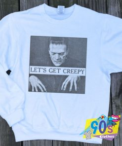Frankenstein Lets Get Creepy Halloween Sweatshirt