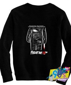 Friday the 13th Jason Voorhees Quotes Sweatshirt