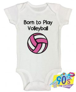 Born To Play Volleyball Baby Onesie