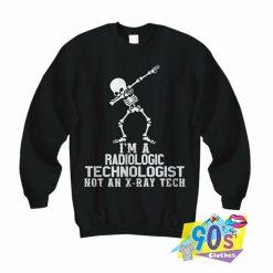 Dabbing Skeleton Radiologic Technologist Sweatshirt