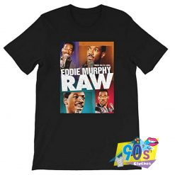 Eddie Murphy Raw Hollywood Actor Comedian T shirt