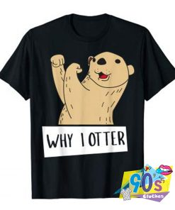 Funny Boxing Why I Otter T shirt