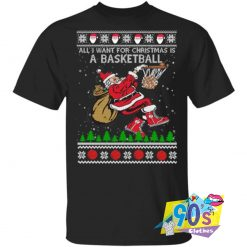 New All I Want For Christmas Is A Basketball T shirt
