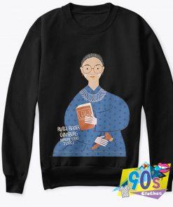 Ruth Bader Ginsburg Court Justice Law Sweatshirt