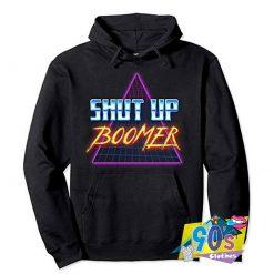 Shut Up Boomer Funny Retro Hoodie