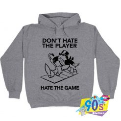 Cheap Don't Hate the Player Hoodie