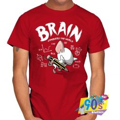 Funny Brain Conquers The World T shirt