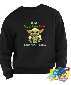 New Baby Yoda I Like Mountain Dew Sweatshirt