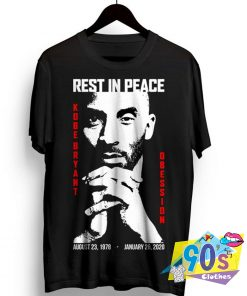 Rest in Peace Kobe Bryant Obession T Shirt