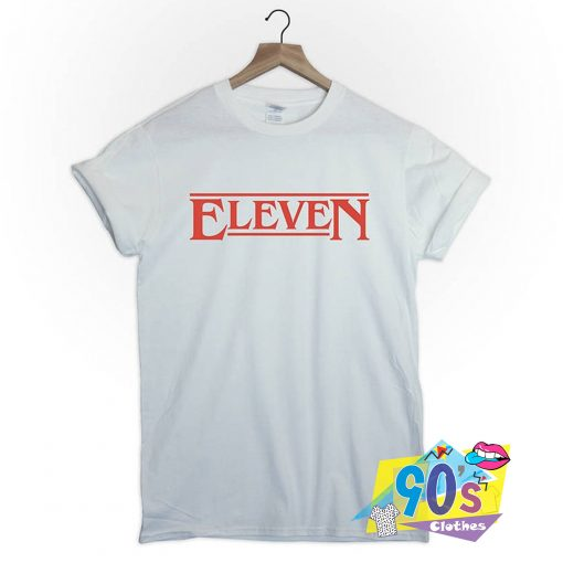 Eleven Stranger Things Cute Graphic T Shirt