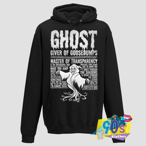 Ghost Giver of Goosebumps Hoodie