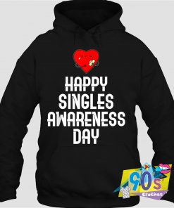 Happy Singles Awareness Day Lovers Hoodie
