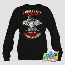 January Guy With Three Sides Sweatshirt