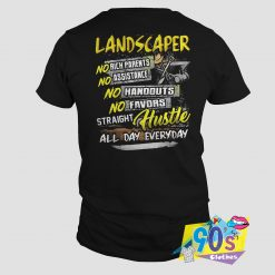 Landscaper No Rick Parent Assistance T Shirt