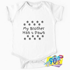 My Brother Has Four Paws Baby Onesie