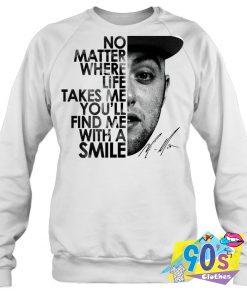 No Matter Where Life Sweatshirt