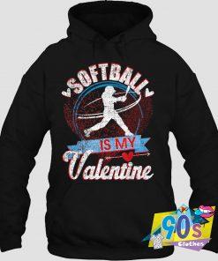 Softball Is My Valentines Day Love Hoodie