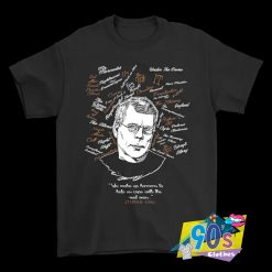 Stephen King We Make Up Quote T Shirt