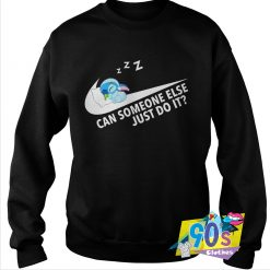 Stitch Can Someone Else Just Do It Sweatshirt