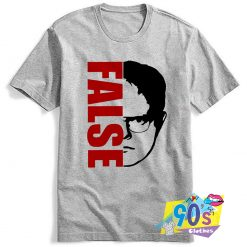 The Office False Dwight Schrutes Funny T Shirt