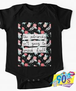 The Patriarchy Isnt Going to Smash Baby Onesie