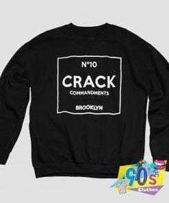 Crack Commandments Brooklyn Sweatshirt