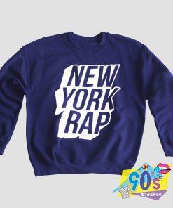 New York Rap Hip Hop Sweatshirt