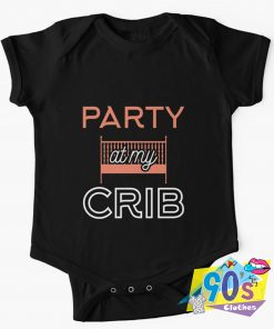 Party at My Crib Baby Onesie