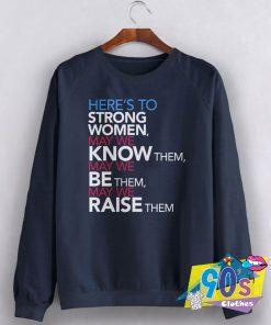 Strong Women Raise Sweatshirt