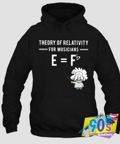 Theory Of Relativity For Musicians Albert Einstein Hoodie