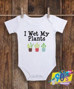 Wet My Plants Baby Onesie