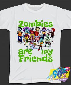 Zombies Are My Friends T Shirt