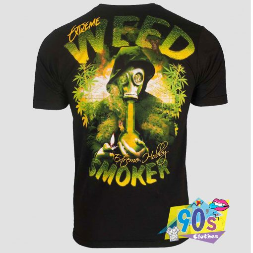 Extreme Weed Hobby T Shirt