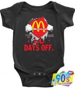 MC Donalds Covid 19 No Days Off Baby Onesie
