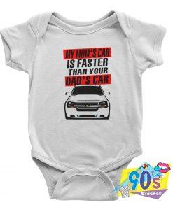 My Moms Car Is faster Baby Onesie