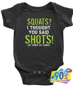 Squats Said Shots Baby Onesie