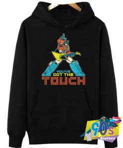 The Movie Youve Got The Touch Transformers Hoodie