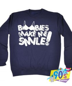 Boobies Make Me Smile Vintage 90s Sweatshirt
