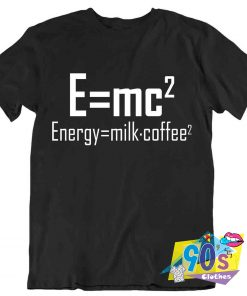 Energy Milk x coffee Chemistry T Shirt