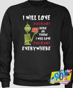 Grinch Love Ryan Blaney 12 Everywhere Sweatshirt