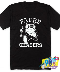 Monopoly Parody Paper Chaser T Shirt