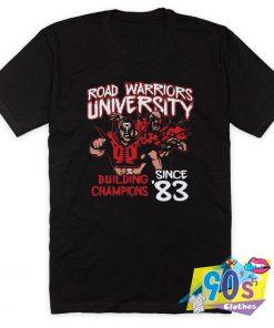 Road Warriors University 83 T Shirt Style