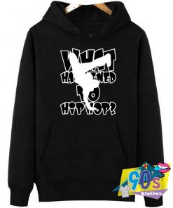 What happend to Hip Hop Question Hoodie
