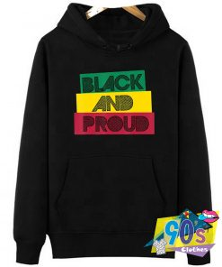 Black And Proud Quote Hoodie