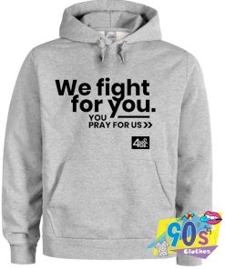 Fight Against Covid 19 Pandemic Quote Hoodie