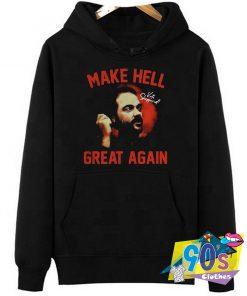 Mark Sheppard Make Hell Great Again Hoodie
