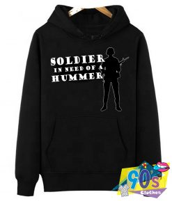Soldier In Need of a Hummer Quote Graphic Hoodie