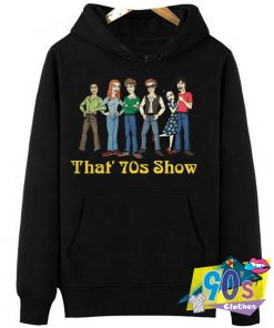 That 70s Show Sitcom Tv Show Hoodie