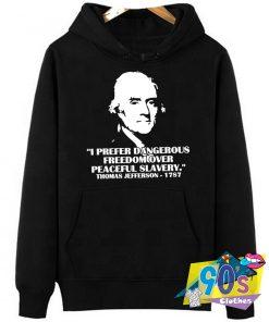 Thomas Jefferson Peaceful Slavery Hoodie